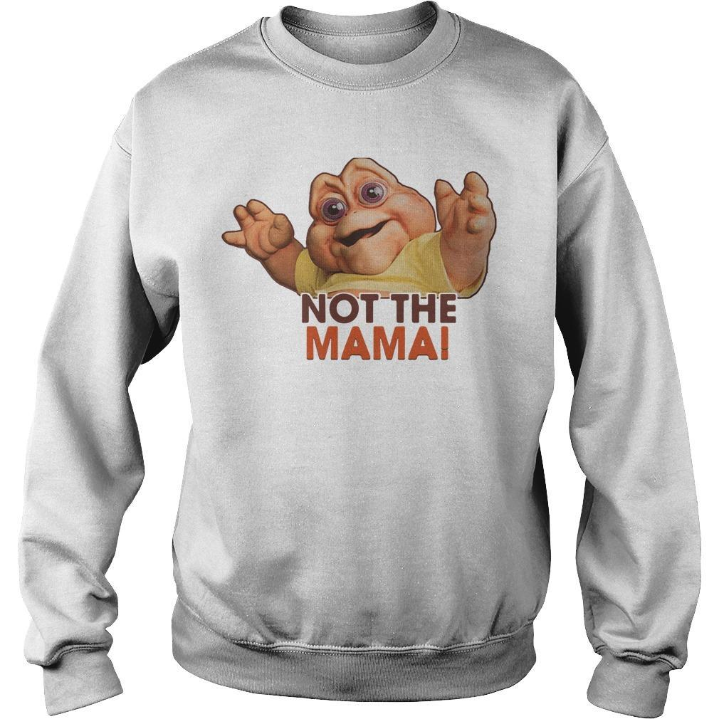 Not The Mama Sweater
