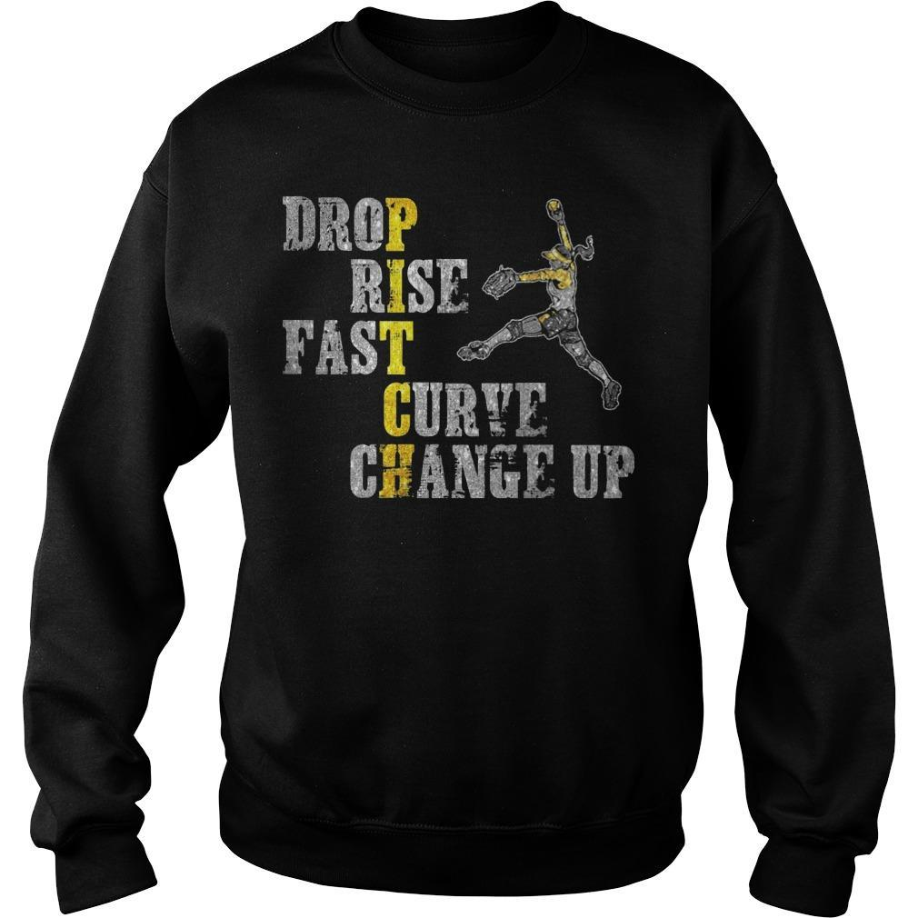 Pitch Drop Rise Fast Curve Change Up Sweater
