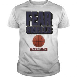 Sophia Benoit Fear Smells And I Can Smell Ya Shirt