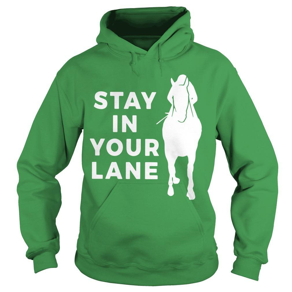 Stay In Your Lane Hoodie