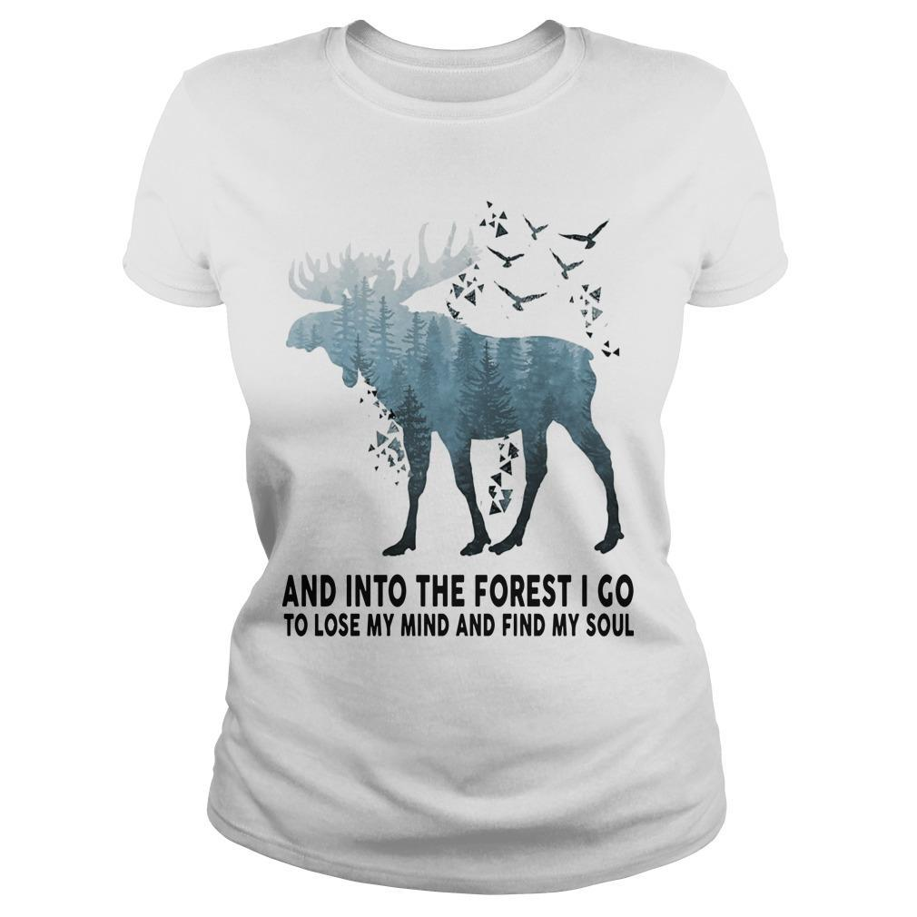 Deer And Into The Forest I Go To Lose My Mind And Find My Soul Longsleeve