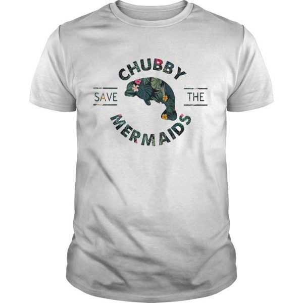 Floral Save The Chubby Mermaids Shirt