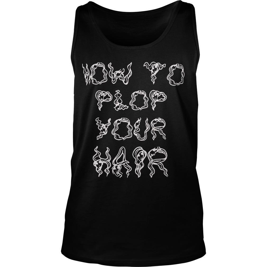 How To Plop Hair With A T Tank Top