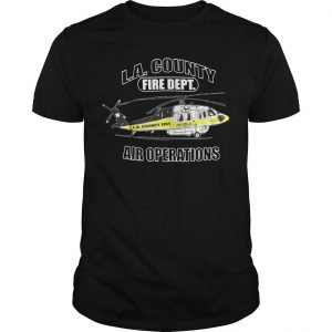 La County Fire Dept Air Operations Shirt