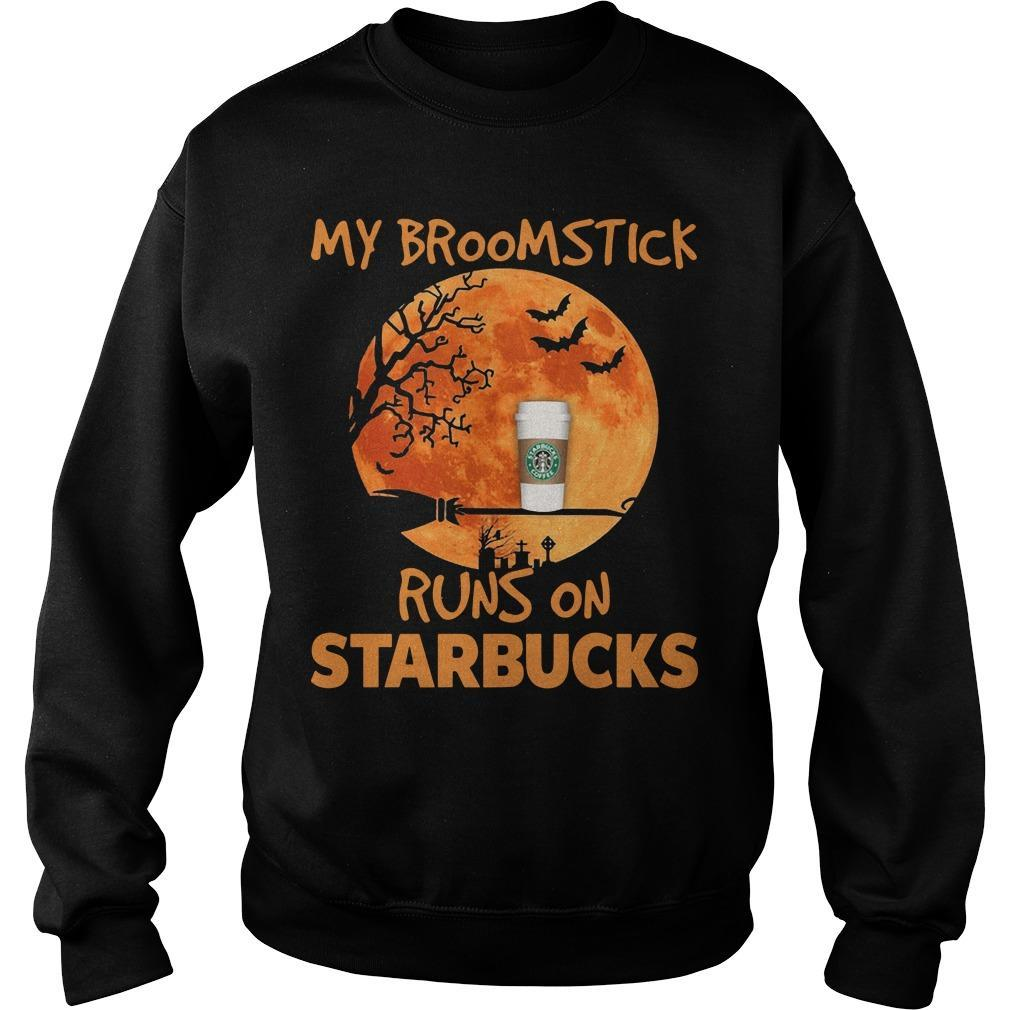 My Broomstick Runs On Starbucks Sweater