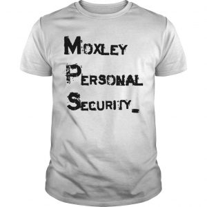 Stella Moxley Personal Security Shirt