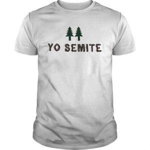 Yo Semite Shirt Jewish