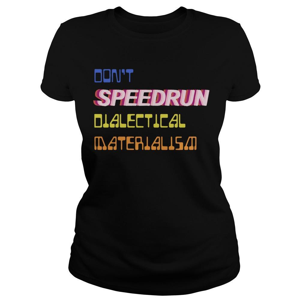 Don't Speedrun Dialectical Materialism Longsleeve