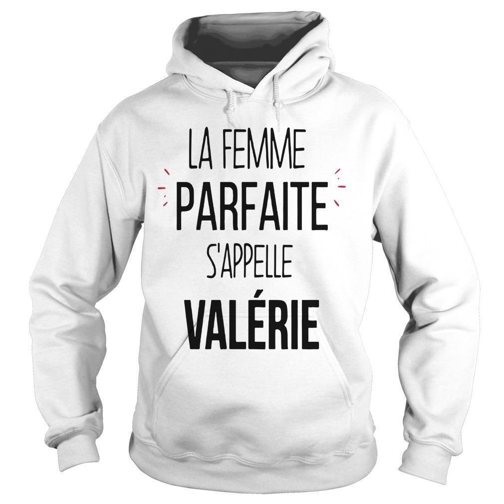 La Femme Parfaite S'appelle Valérie Hoodie