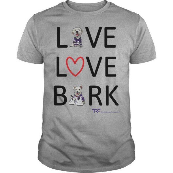 Live Love Bark Shirt