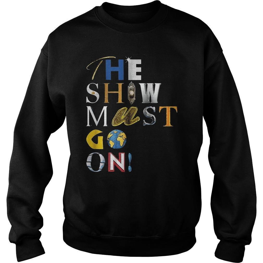 Palace Theatre The Show Must Go On T Sweater
