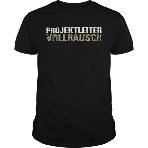 Projektleiter Vollrausch Shirt
