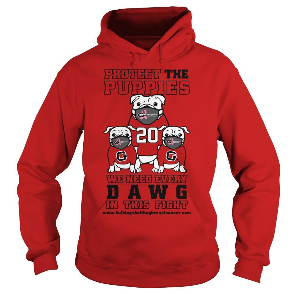 Protect The Puppies We Need Every Dawg In This Fight Hoodie