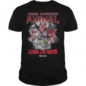 Road Warrior Animal Legends Live Forever Shirt