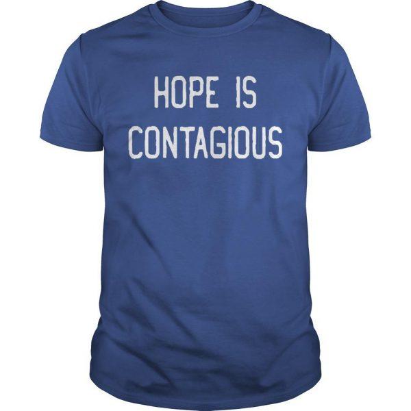 Steve Hofstetter Hope Is Contagious Shirt