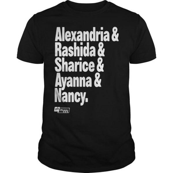 Alexandria Rashida Sharice Ayanna Nancy Shirt