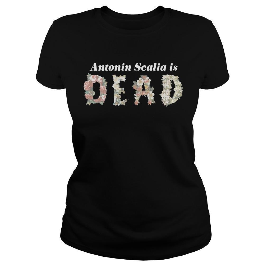 Antonin Scalia Is Dead Longsleeve