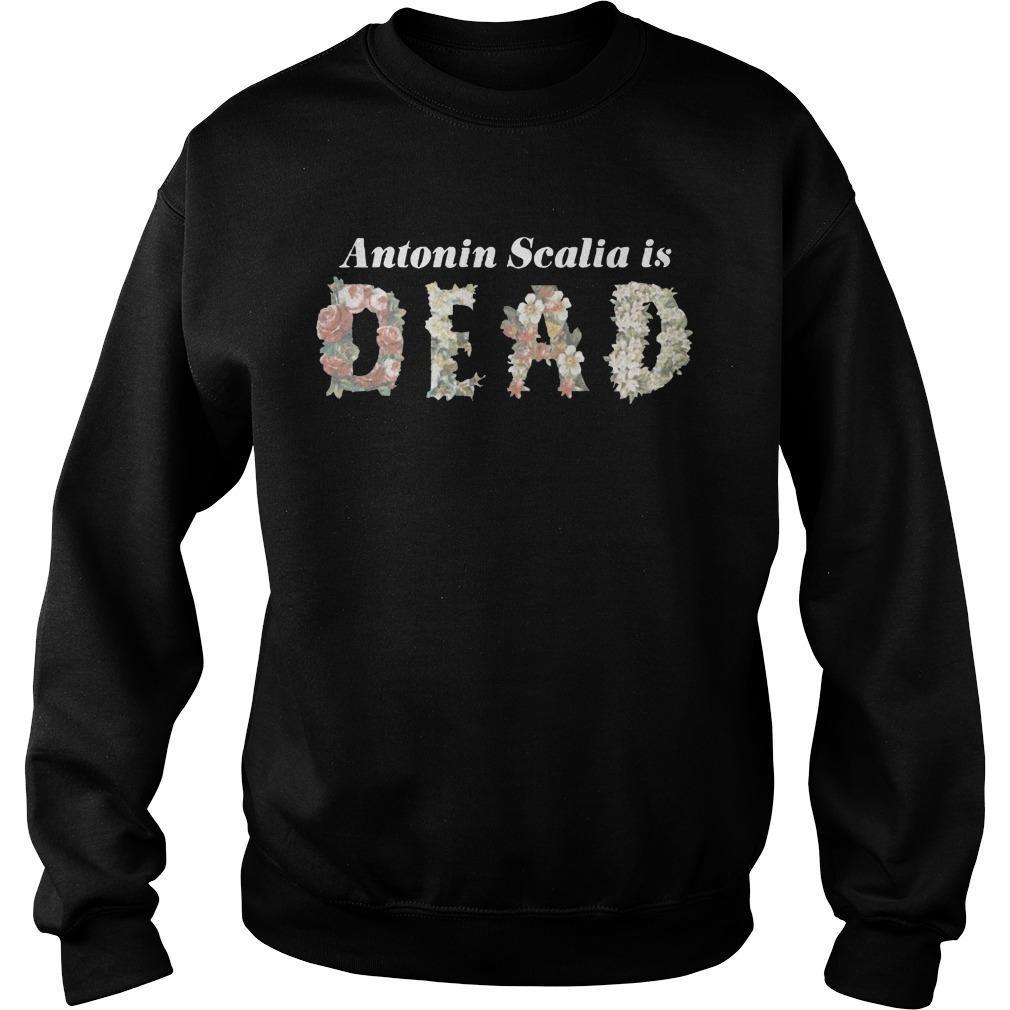 Antonin Scalia Is Dead Sweater