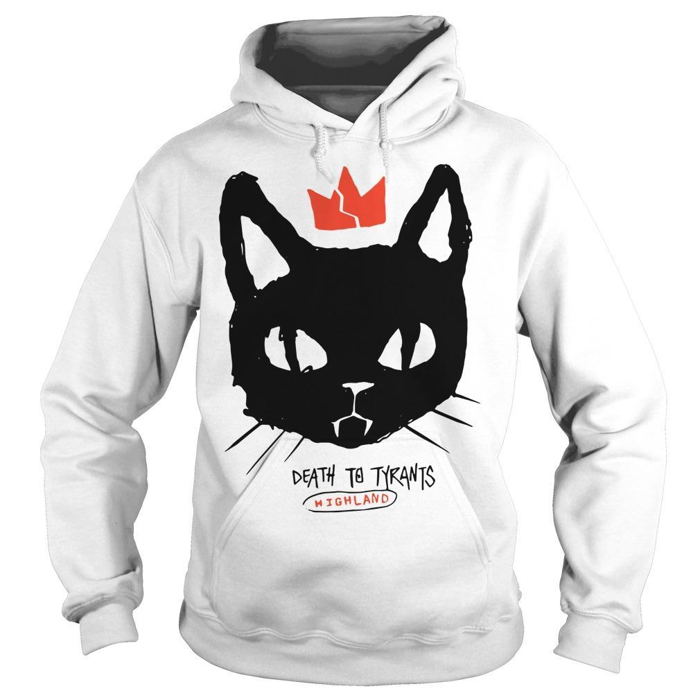 Cat Death To Tyrants Highland Hoodie