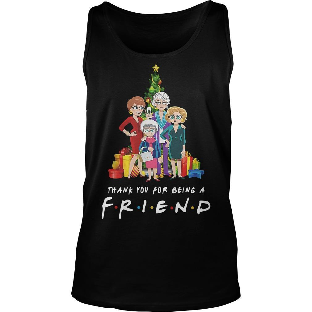 Christmas Golden Girls Thank You For Being A Friend Tank Top