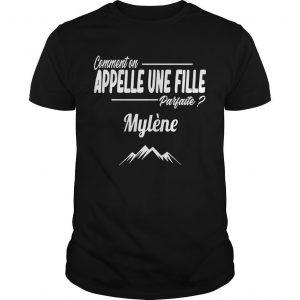 Comment On Appelle Une Fille Parfaite Mylène Shirt