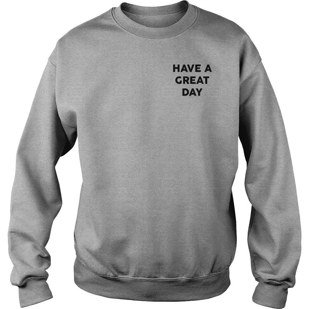 Have A Great Day Sweater