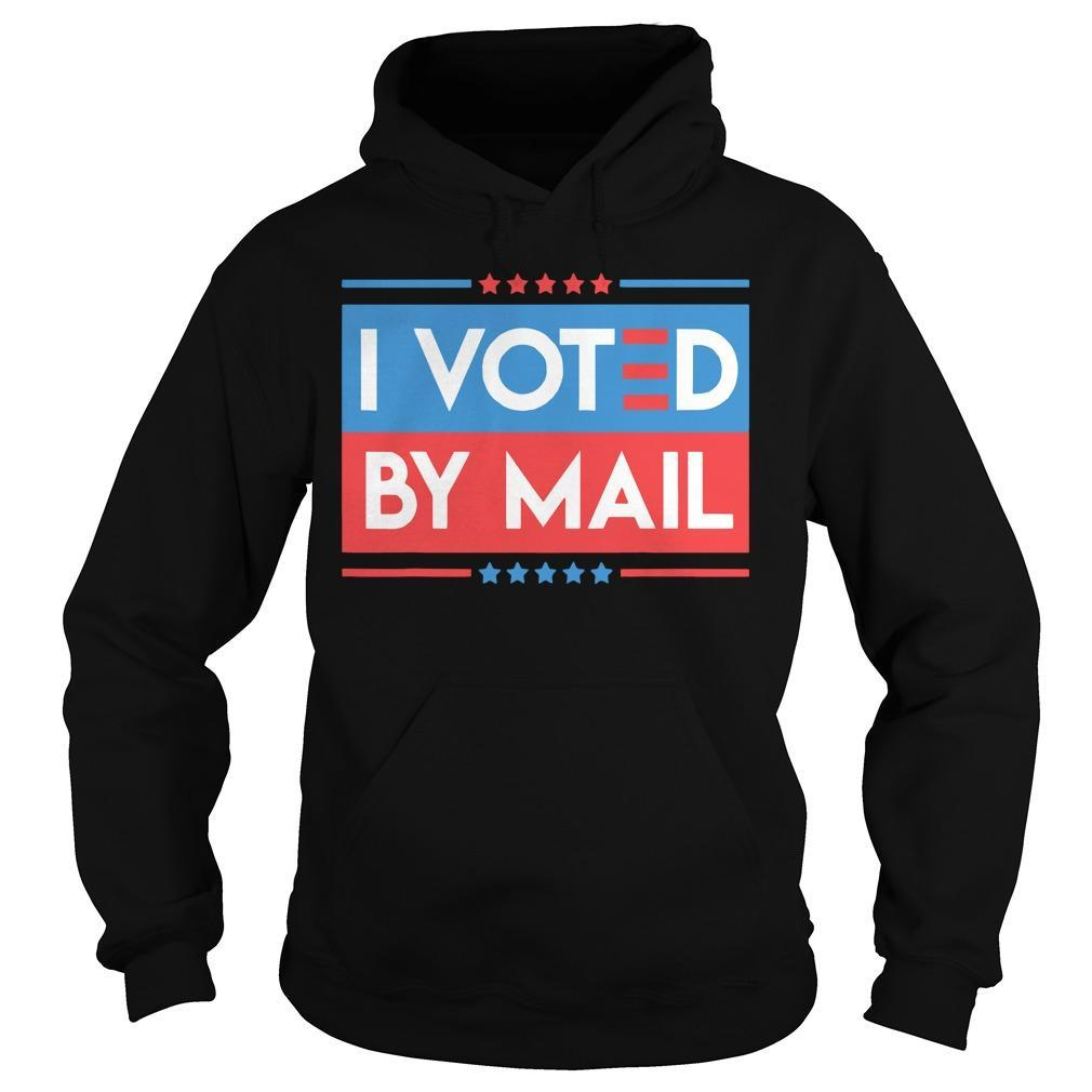 I Voted By Mail Hoodie