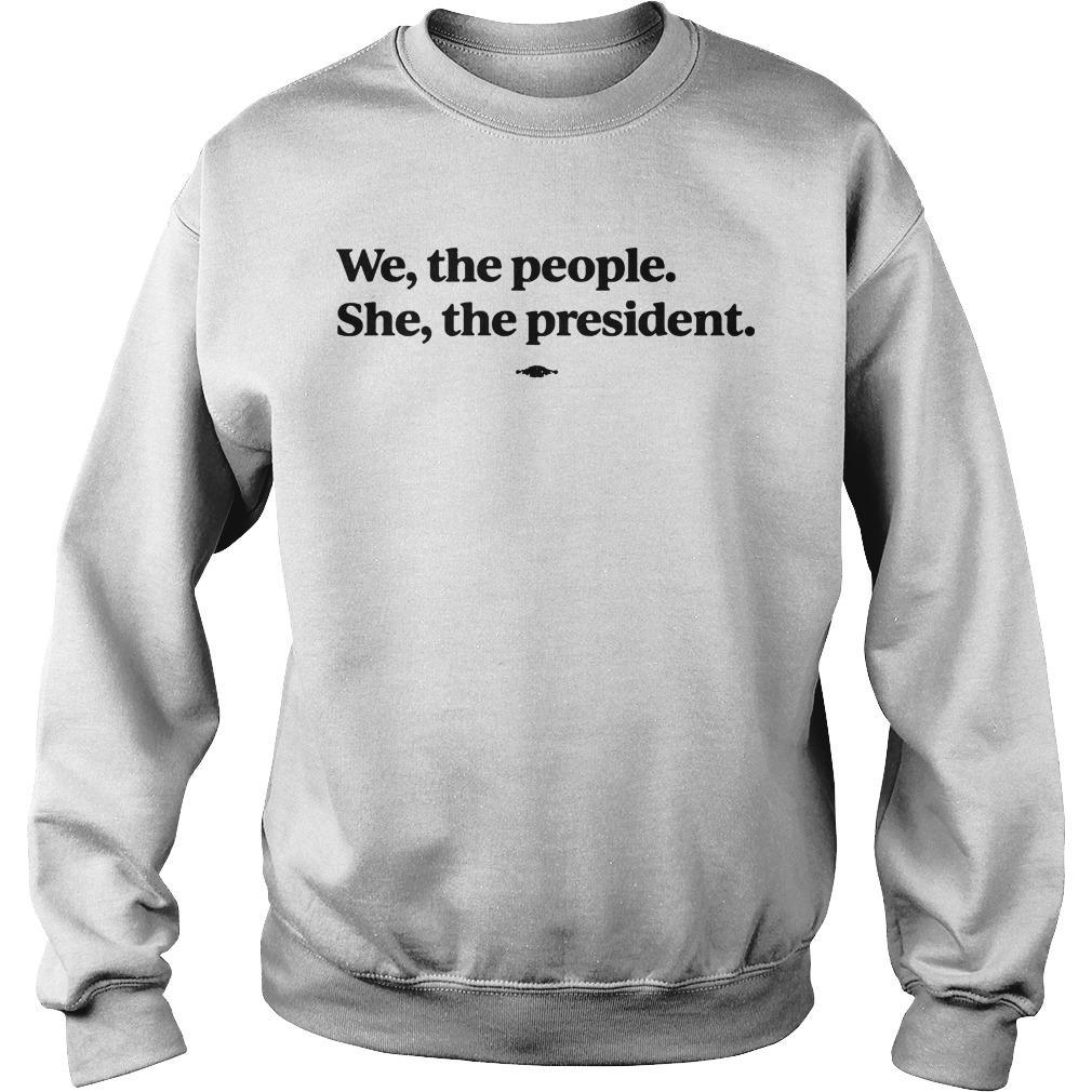 Kamala Harris We The People She The President Sweater
