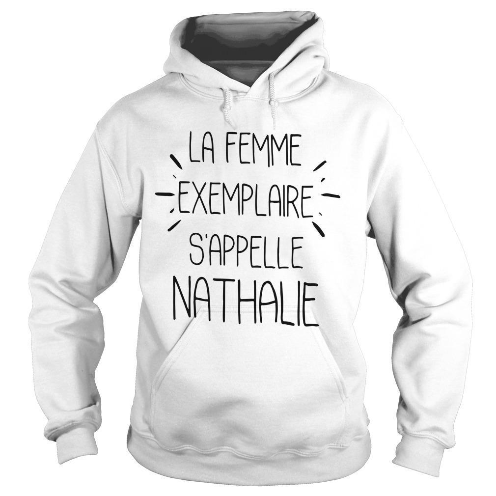 La Femme Exemplaire S'appelle Nathalie Hoodie