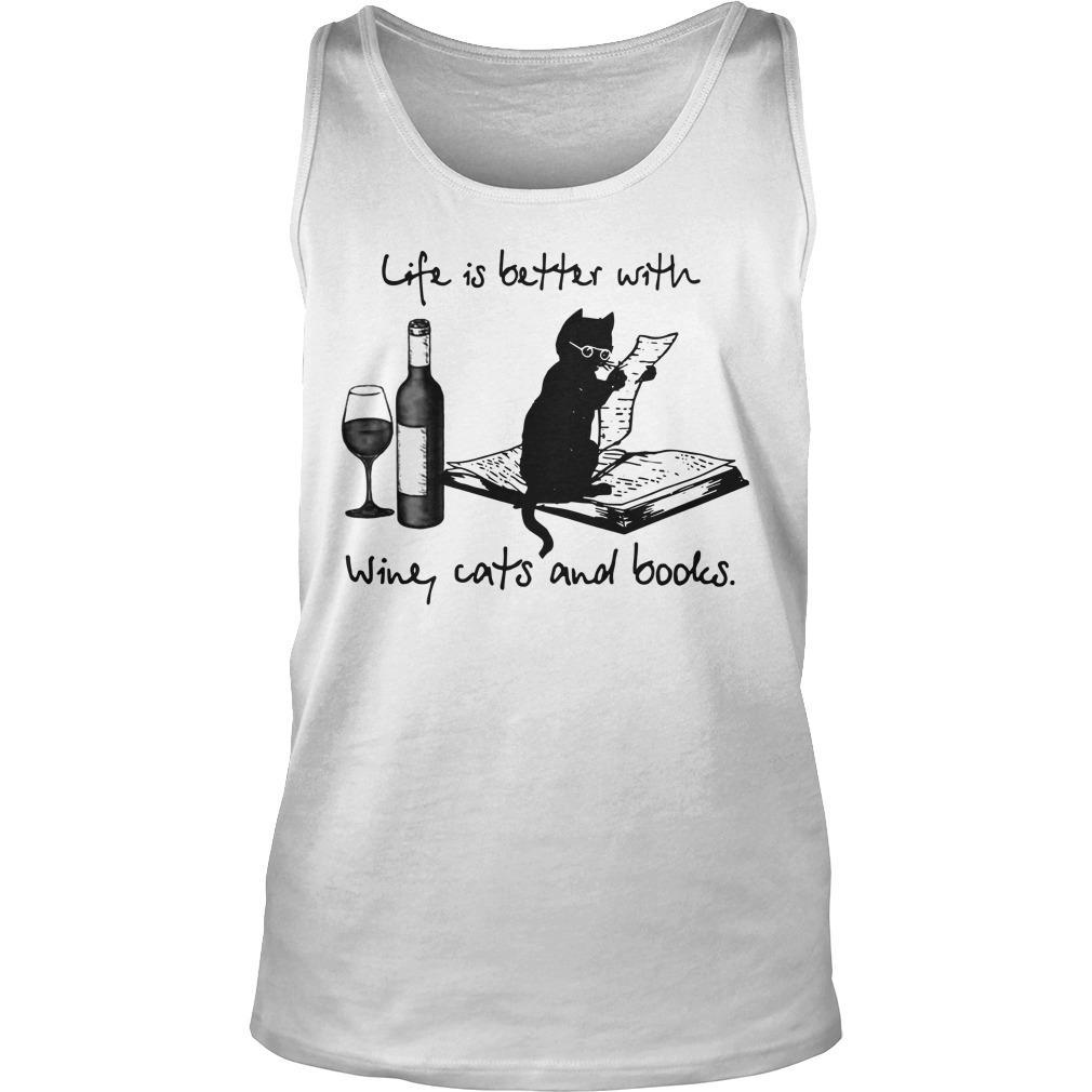 Life Is Better With Wine Cats And Books Tank Top
