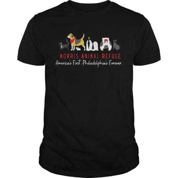 Morris Animal Refuge America's First Philadelphia's Forever Shirt