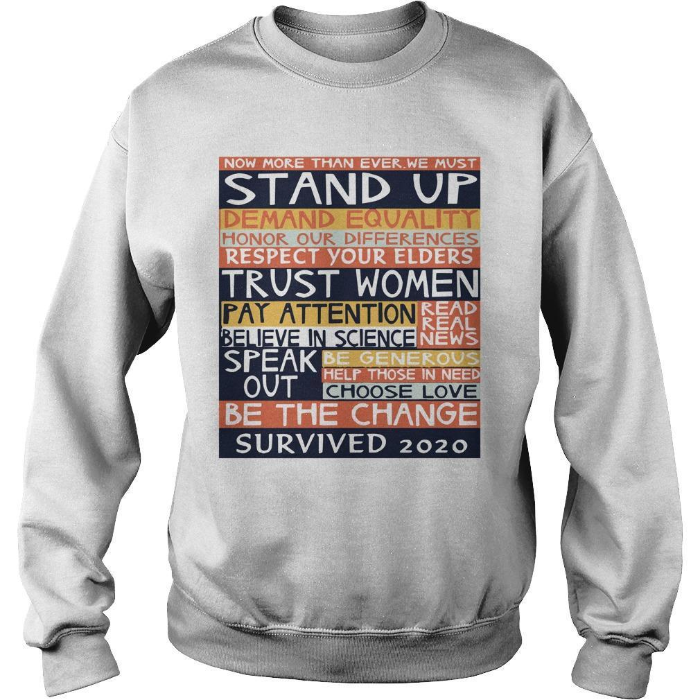 Now More Than Ever We Must Stand Up Demand Equality Sweater