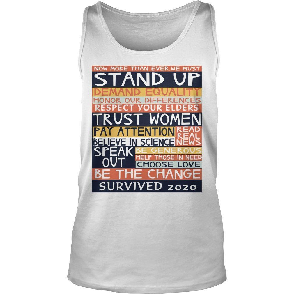 Now More Than Ever We Must Stand Up Demand Equality Tank Top