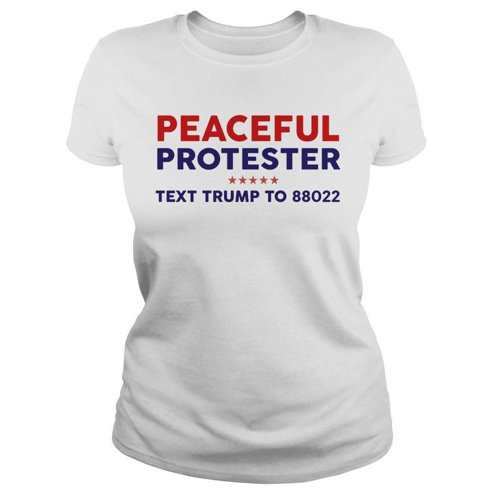 Peaceful Protester Text Trump To 88022 Longsleeve