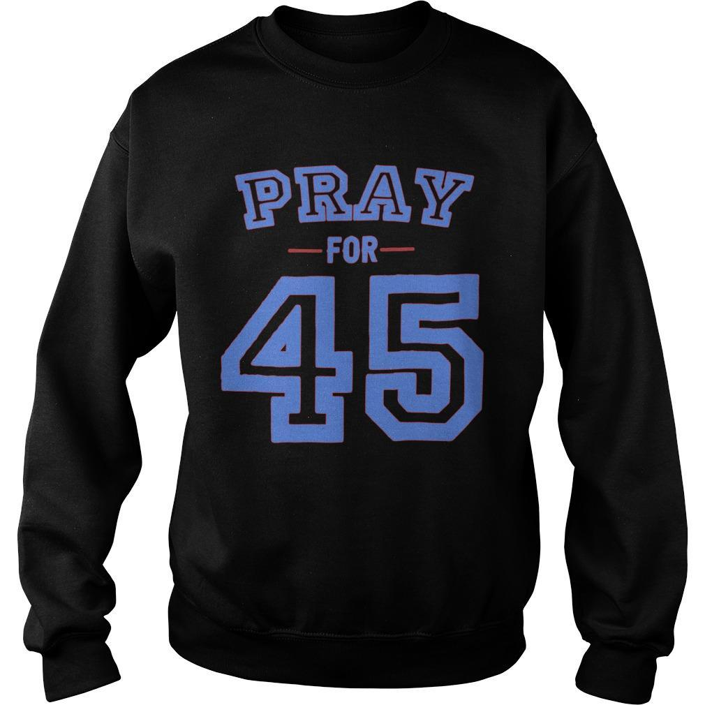 Pray For 45 Sweater