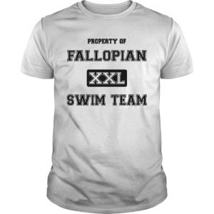 Property Of Fallopian Xxl Swim Team Shirt