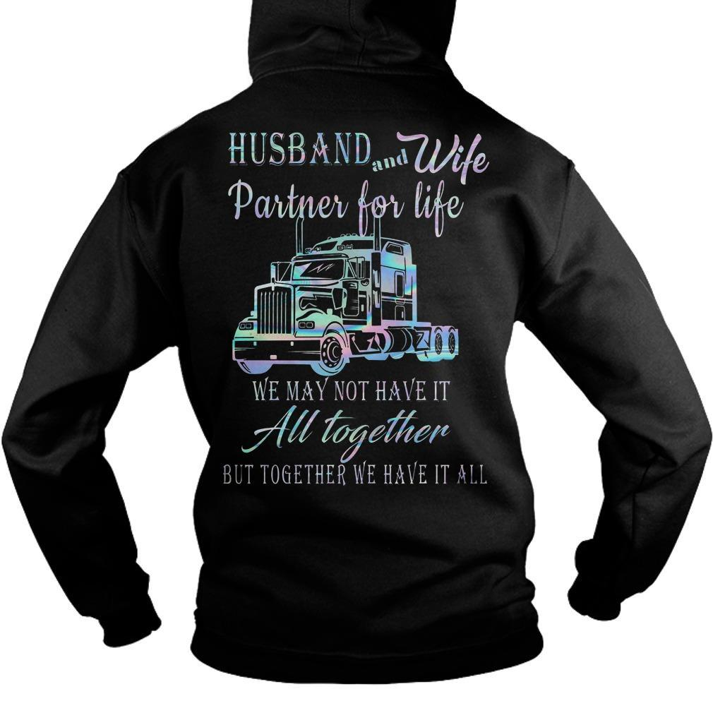 Proud To Be A Trucker's Wife Husband And Wife Partner For Life Hoodie