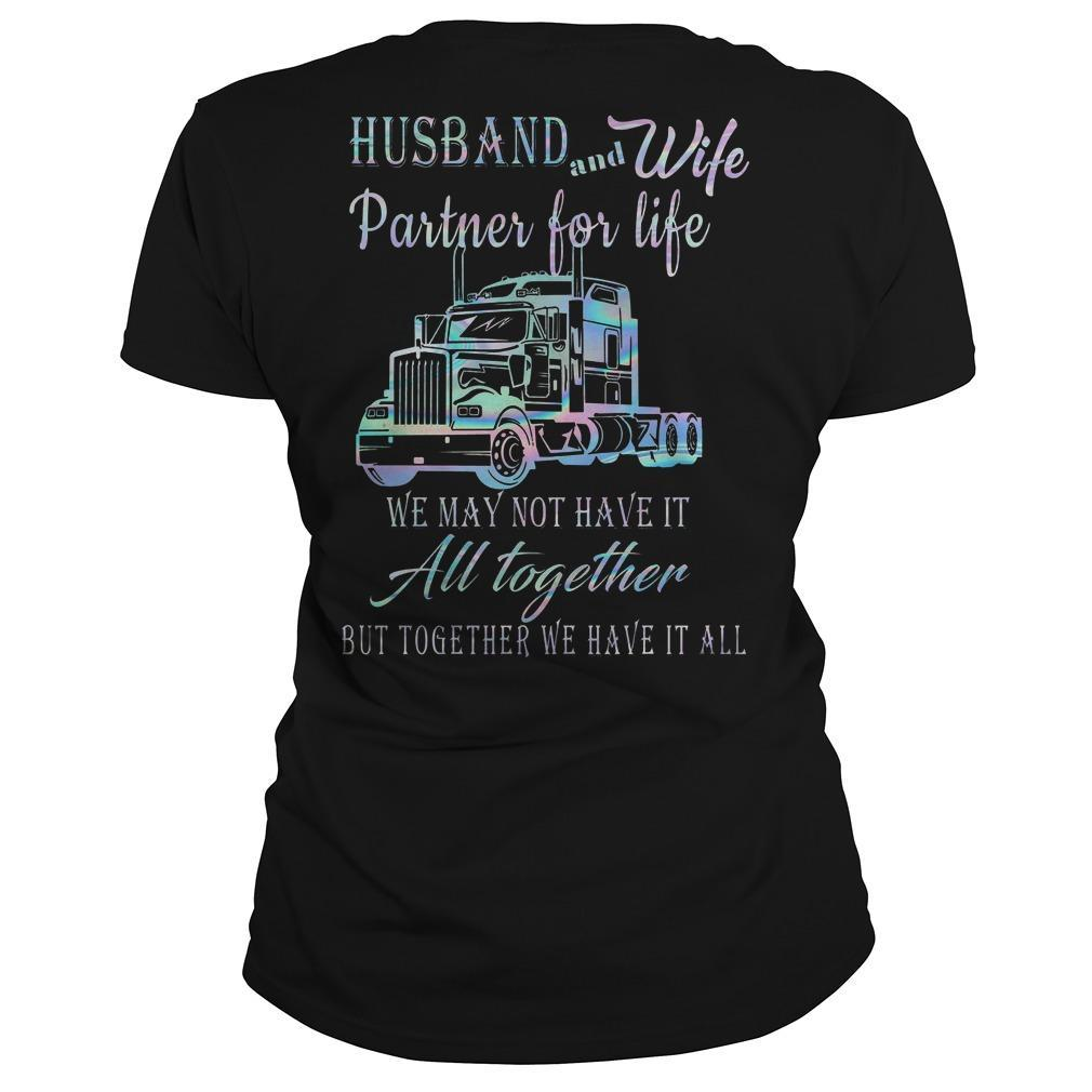 Proud To Be A Trucker's Wife Husband And Wife Partner For Life Longsleeve