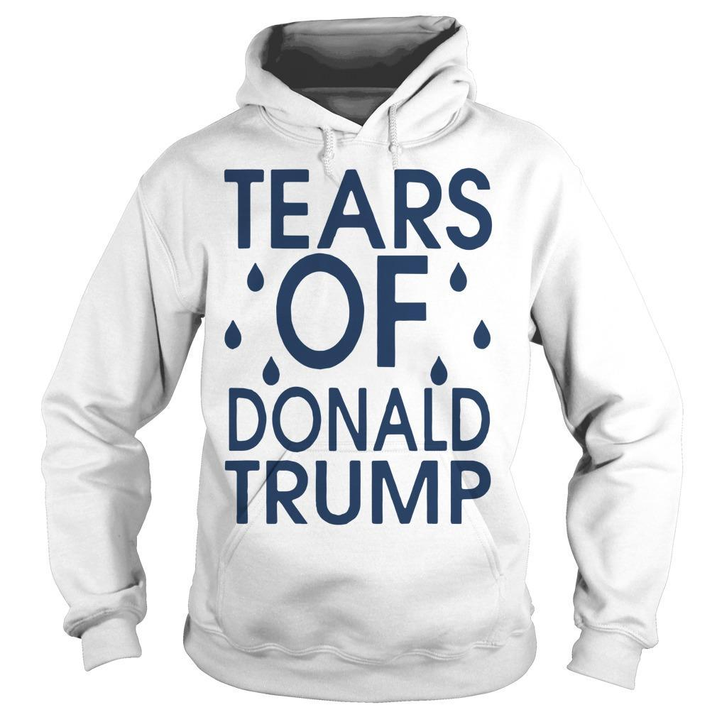 The Advocate Tears Of Donald Trump Hoodie