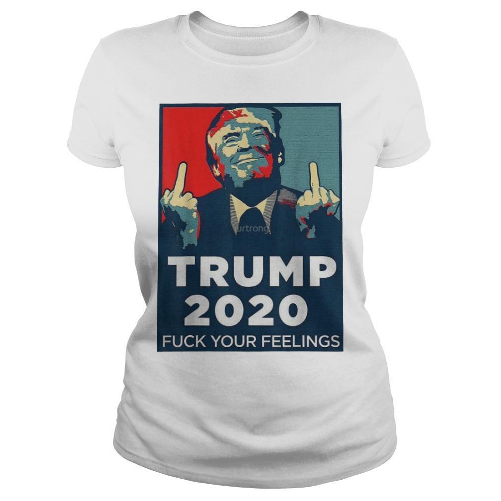Trump 2020 Fuck Your Feelings Longsleeve