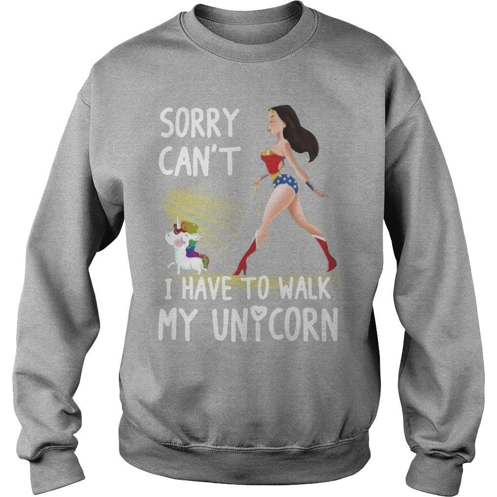 Wonder Woman Sorry Can't I Have To Walk My Unicorn Sweater