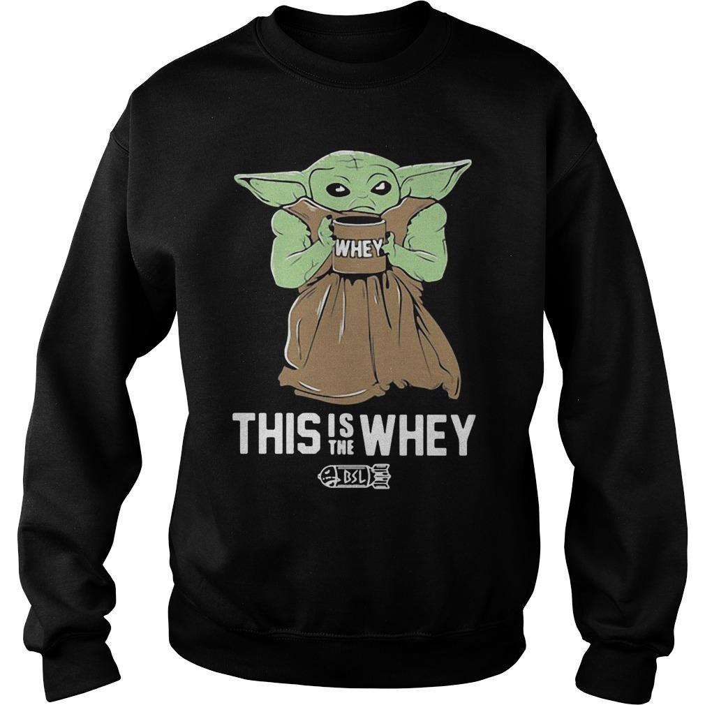 Baby Yoda This Is The Whey Sweater
