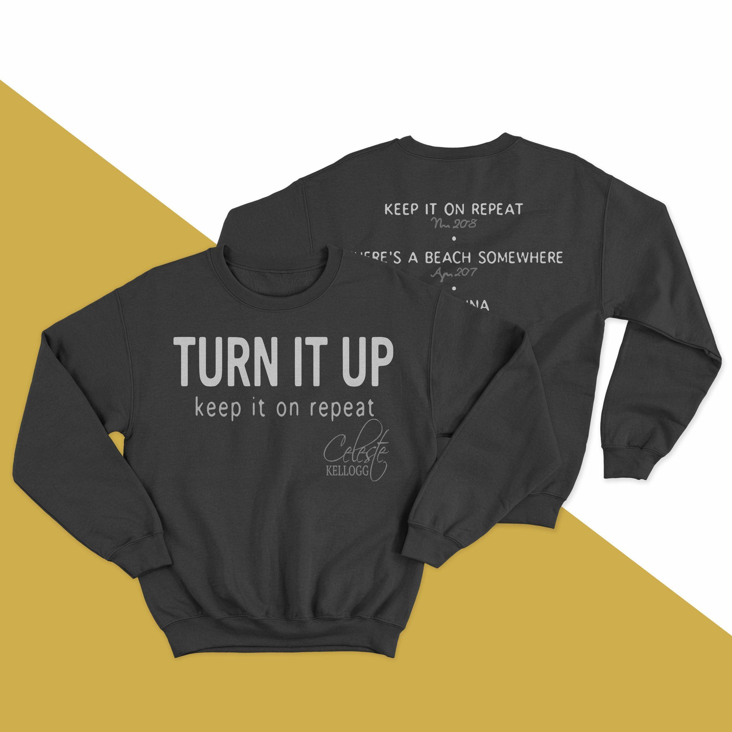 Celeste Kellogg Turn It Up Keep It On Repeat Sweater
