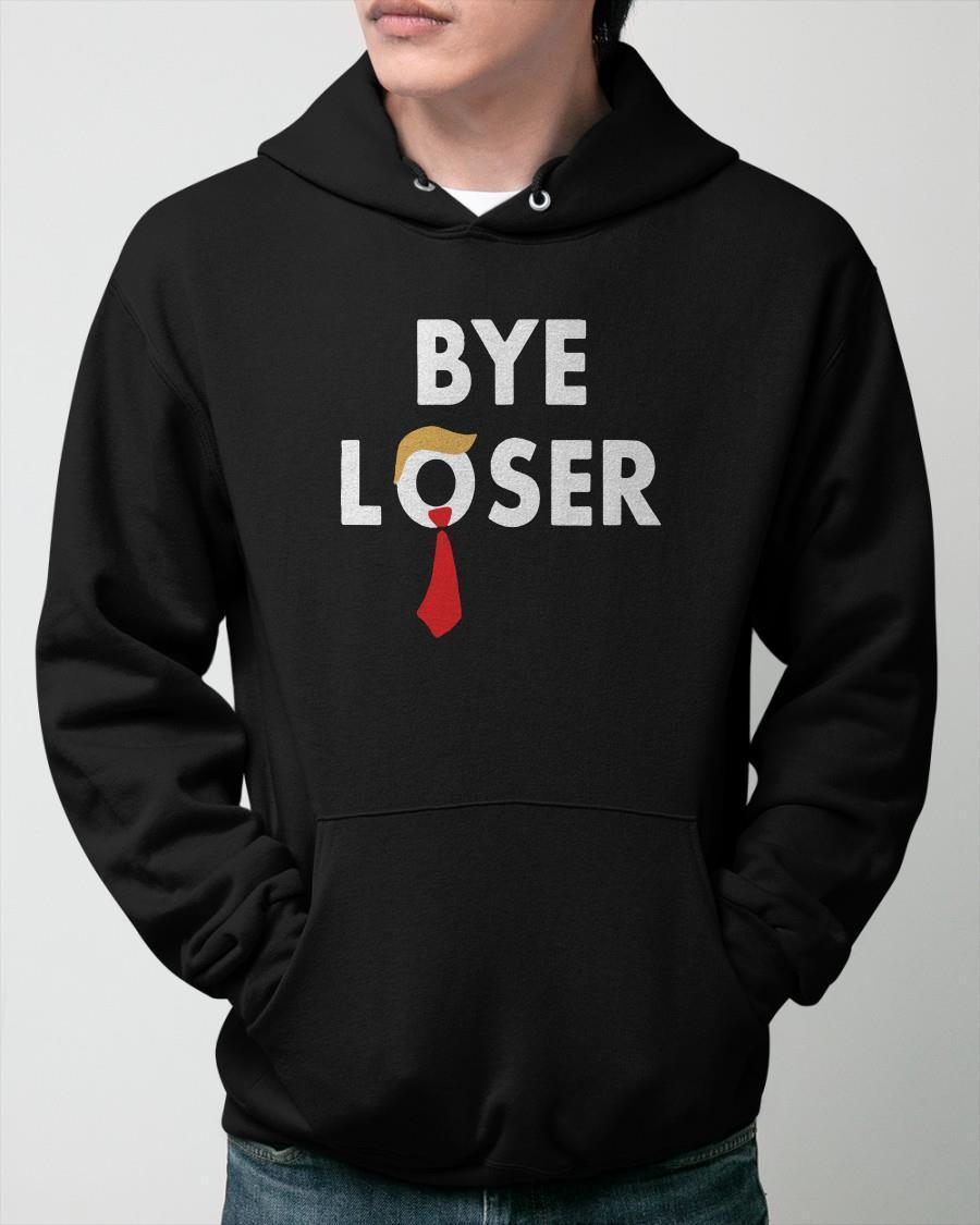 Donald Trump Bye Loser Hoodie