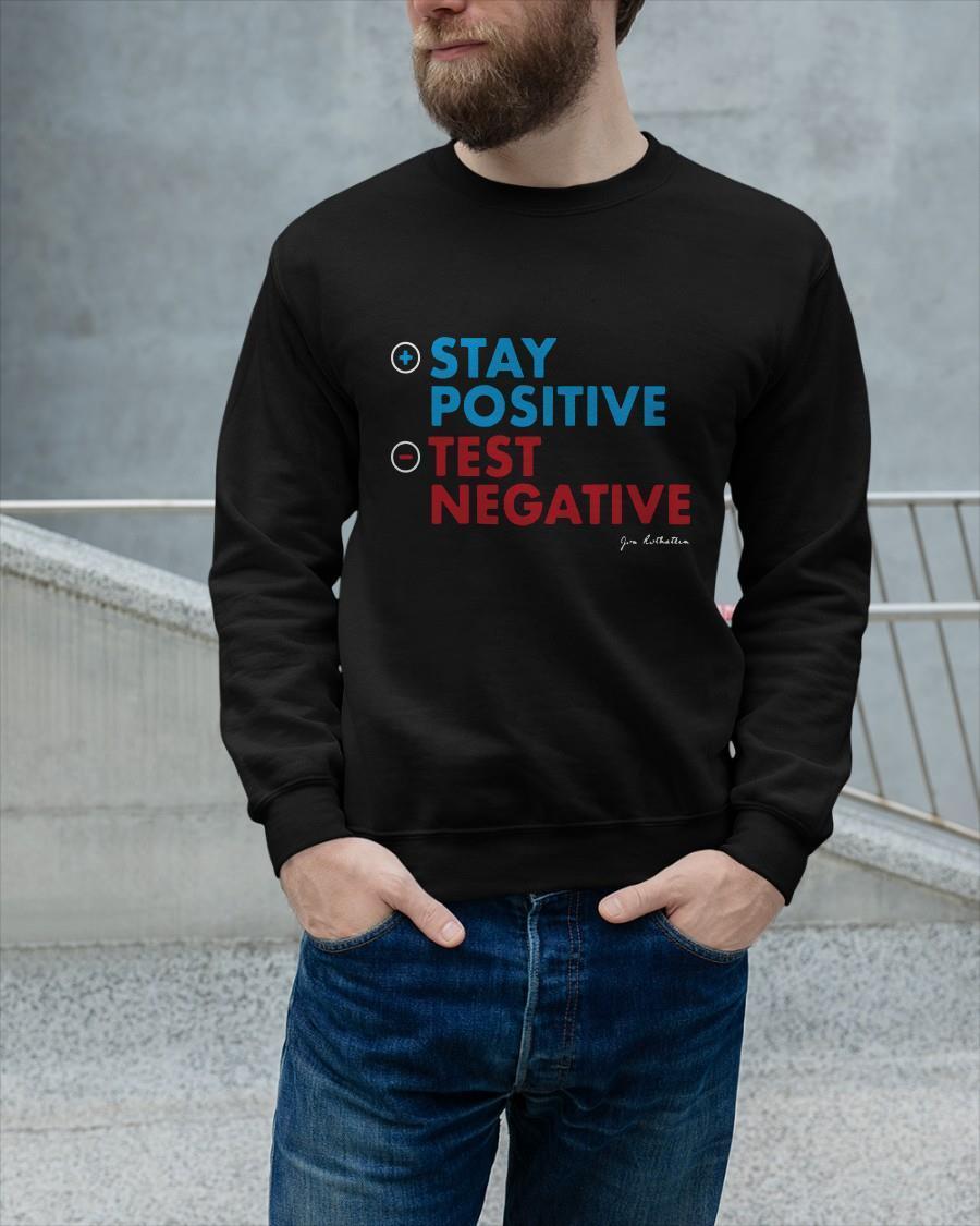 Jon Rothstein Stay Positive Test Negative Longsleeve