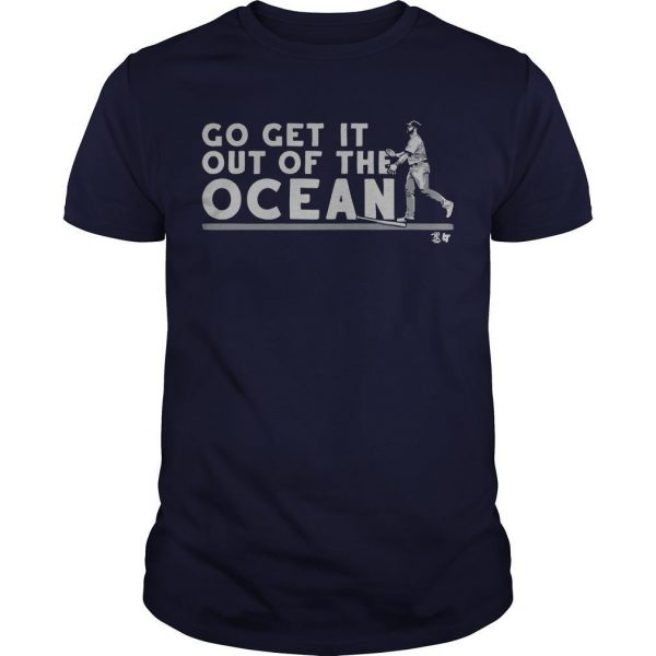 Max Muncy Go Get It Out Of The Ocean Shirt