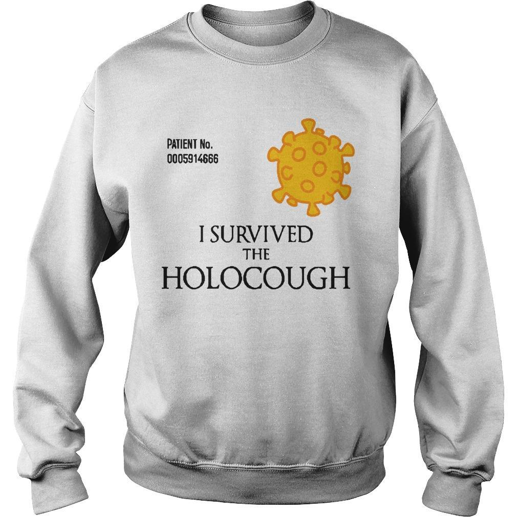 Patient No I Survived The Holocough Sweater