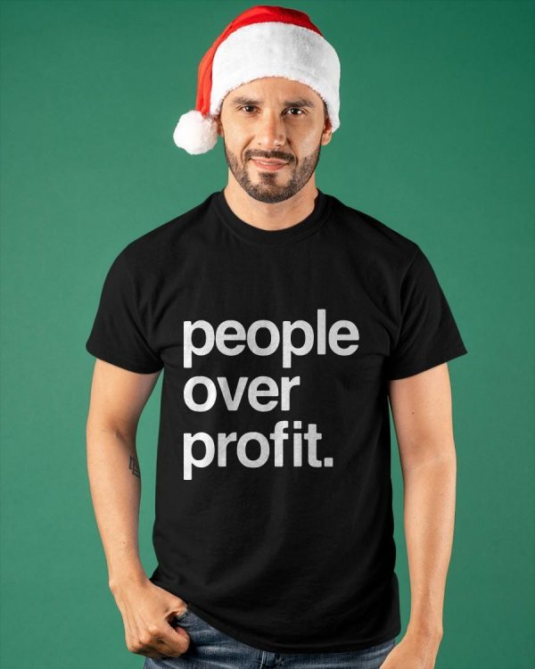 People Over Profit Shirt