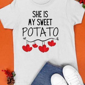 She Is My Sweet Potato Shirt