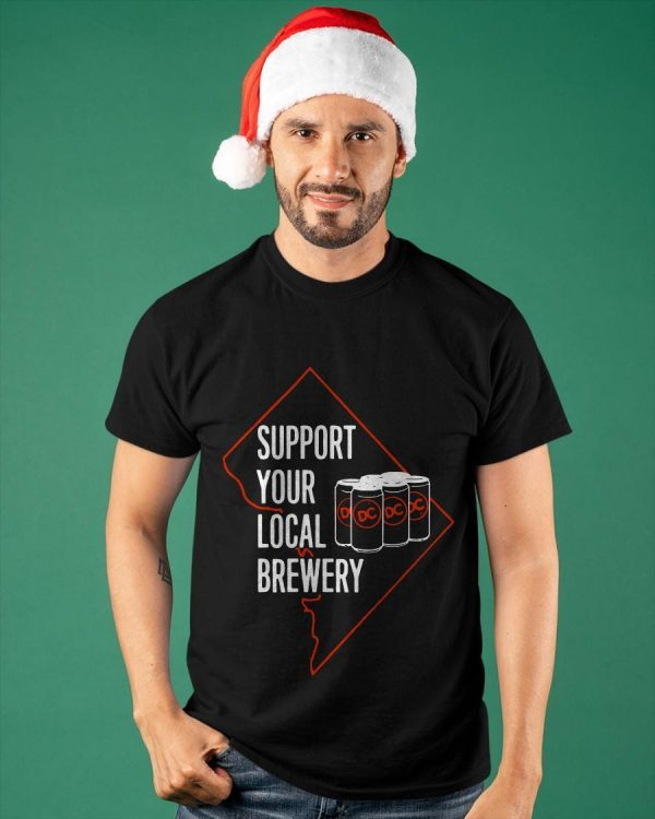 Support Your Local Brewery Shirt